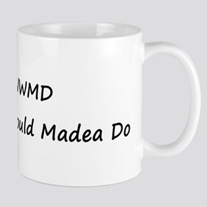 WWMD What Would Madea Do Mug