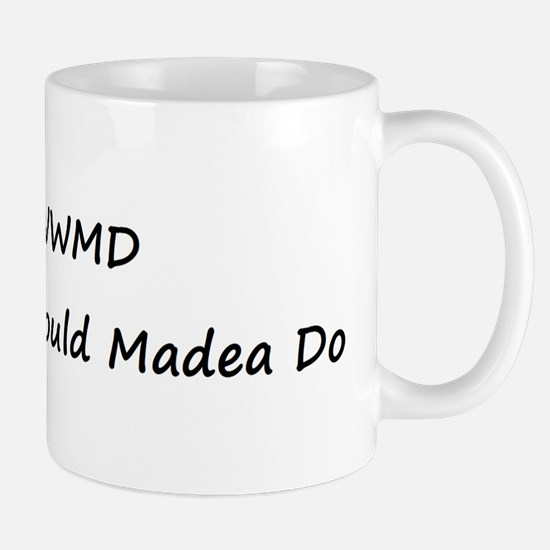 WWMD What Would Madea Do Mug