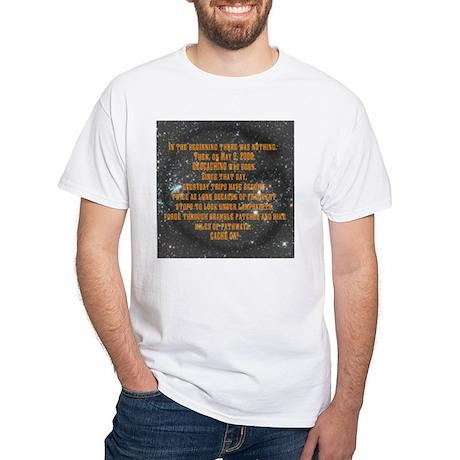 In the Beginning... White T-Shirt