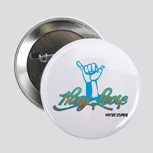 Hang Loose Button