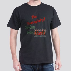 Be Naughty Dark T-Shirt