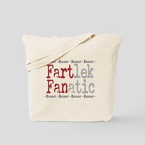 Funny FARTlek FANatic © Tote Bag