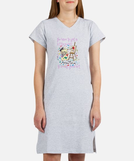 You Have to Get a Little Mess Women's Nightshirt