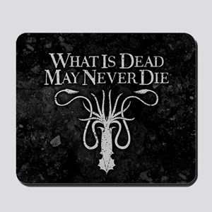 GOT What Is Dead May Never Die Mousepad