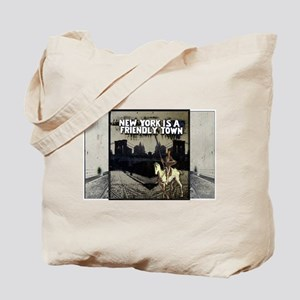 NY is a Friendly Town Tote Bag