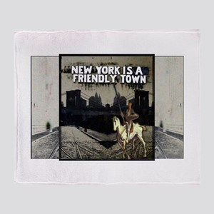 NY is a Friendly Town Throw Blanket