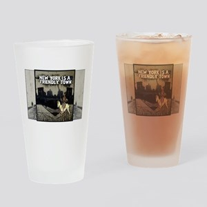 NY is a Friendly Town Drinking Glass