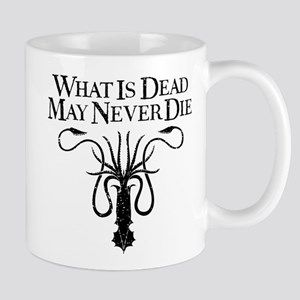GOT What Is Dead May Never Die Mugs
