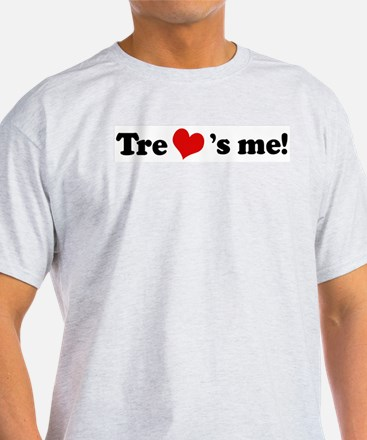 Tre loves me Ash Grey T-Shirt