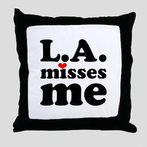 LA Misses Me Throw Pillow
