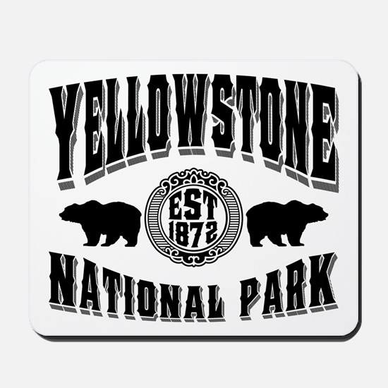 Yellowstone Established 1872 Mousepad