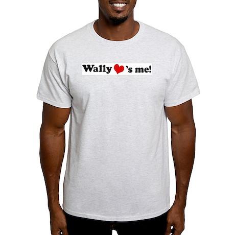 Wally loves me Ash Grey T-Shirt