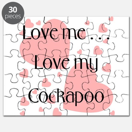 Love me...Love my Cockapoo Puzzle