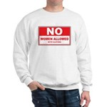 No Women Allowed with clothes Sweatshirt