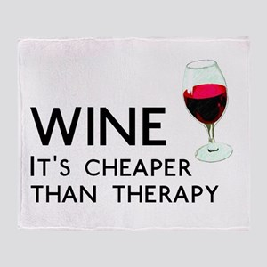 Wine Cheaper Than Therapy Throw Blanket