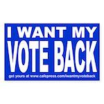 I WANT MY VOTE BACK Sticker