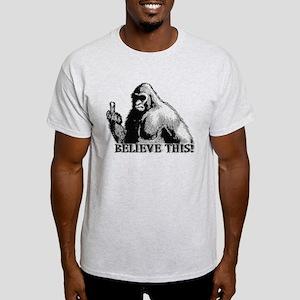 BELIEVE THIS! Light T-Shirt