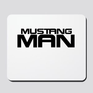 New Mustang Man Mousepad