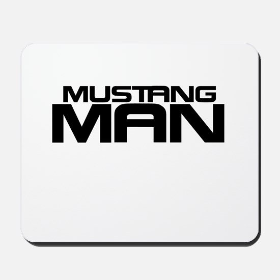New Mustang Man Mousepad