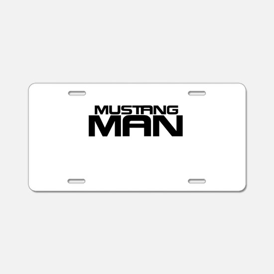 New Mustang Man Aluminum License Plate