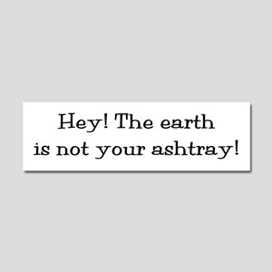 Use Your Ashtray Car Magnet 10 X 3