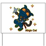 Ninja cat Yard Sign