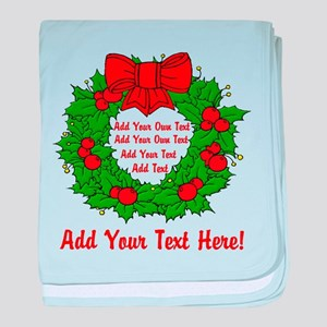 Add Your Own Text Wreath baby blanket