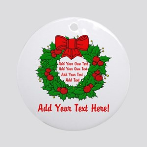 Add Your Own Text Wreath Ornament (Round)