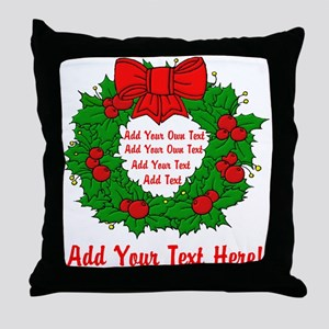 Add Your Own Text Wreath Throw Pillow
