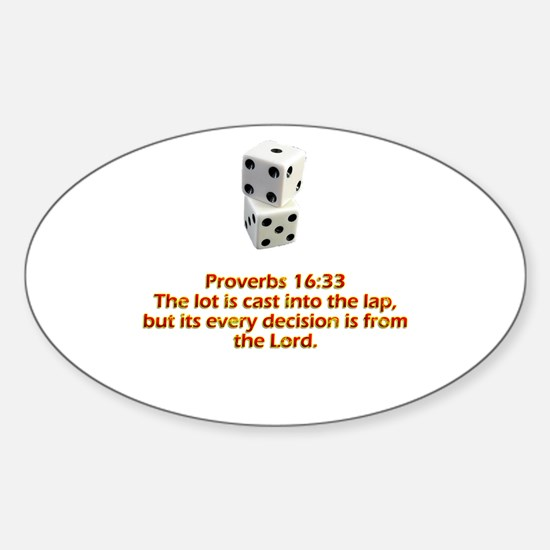 Proverbs 16:33 Sticker (Oval)