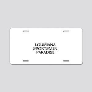 Louisiana Sportsmen Paradise Aluminum License Plat