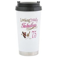 Fabulous 75th Stainless Steel Travel Mug