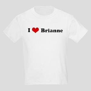 I Love Brianne Kids T-Shirt