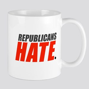 Republicans Hate Mug
