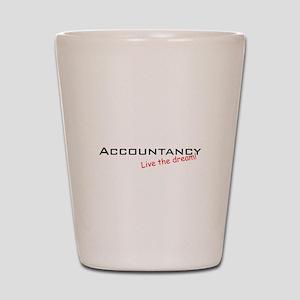 Accountancy / Dream! Shot Glass