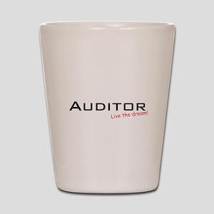 Auditor / Dream! Shot Glass