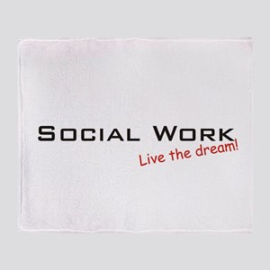 Social Work / Dream! Throw Blanket