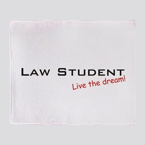Law Student / Dream! Throw Blanket
