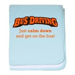 Bus Driving / Calm Down baby blanket
