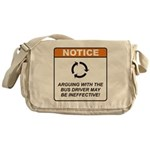 Bus Driver / Argue Messenger Bag