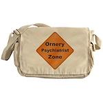 Ornery Psychiatrist Messenger Bag