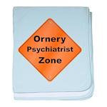 Ornery Psychiatrist baby blanket