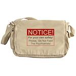 Notice / Psychiatrists Messenger Bag
