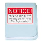 Notice / Psychiatrists baby blanket