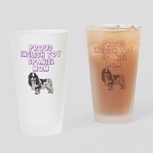 Proud English Toy Spaniel Mom Drinking Glass