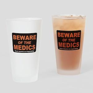 Beware / Medic Drinking Glass