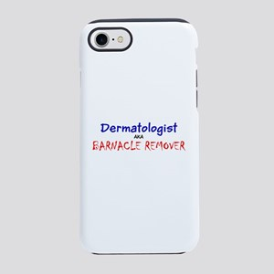Dermatologist AKA Barnacle Rem iPhone 7 Tough Case