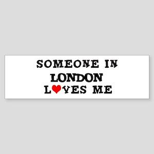 Someone in London Bumper Sticker
