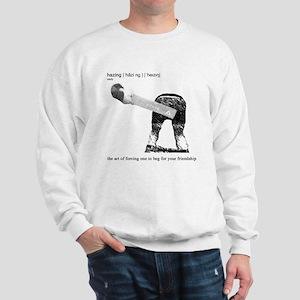 Hazing Finally Defined Sweatshirt