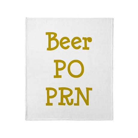 Beer PO PRN Throw Blanket